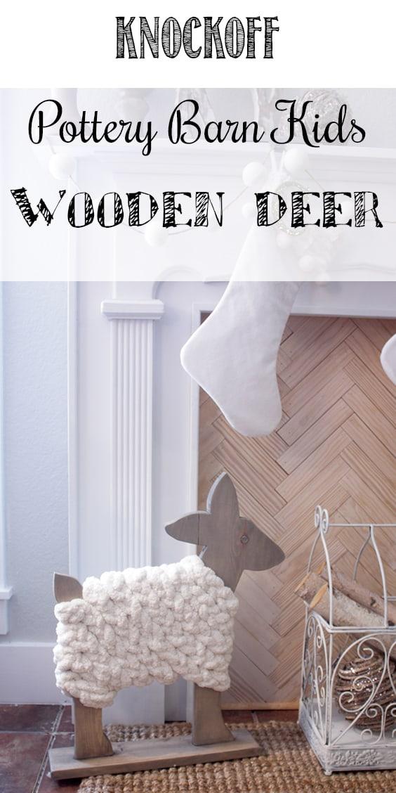 DIY Wood Deer Decor - Knockoff Pottery Barn Kids Wooden Deer