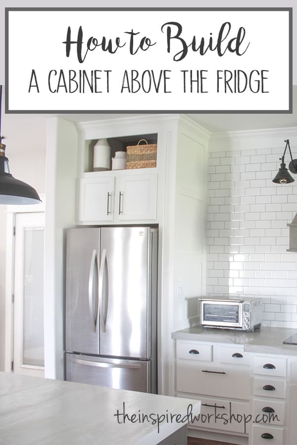 How to Build a Cabinet Above the Fridge