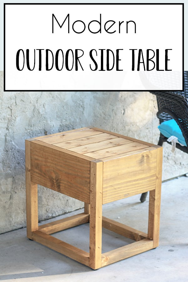 DIY Modern Outdoor Side Table - This modern outdoor side table is perfect to hold your drink and book while you are porch or patio sitting! It is so easy to build, you can have it by afternoon if you start on it at lunch! Free plans and step by step tutorial so you can build one today and spruce up your favorite outdoor space! #beginnerdiy #diytable #outdoorfurniture #patioideas #porchideas