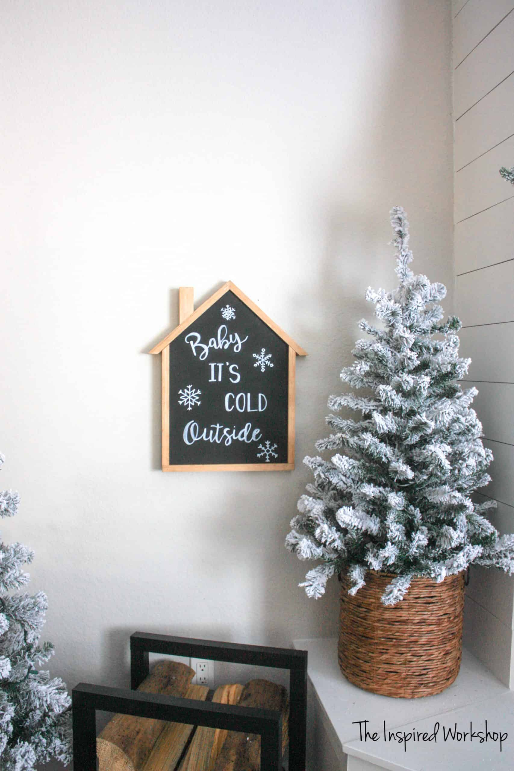 DIY Baby It's Cold Outside Sign