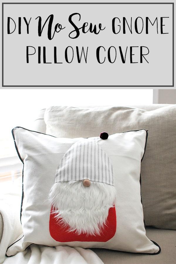 DIY No Sew Gnome Pillow Cover
